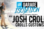 PASMAG Garage of Isolation: Josh Croll of Crolls Customs